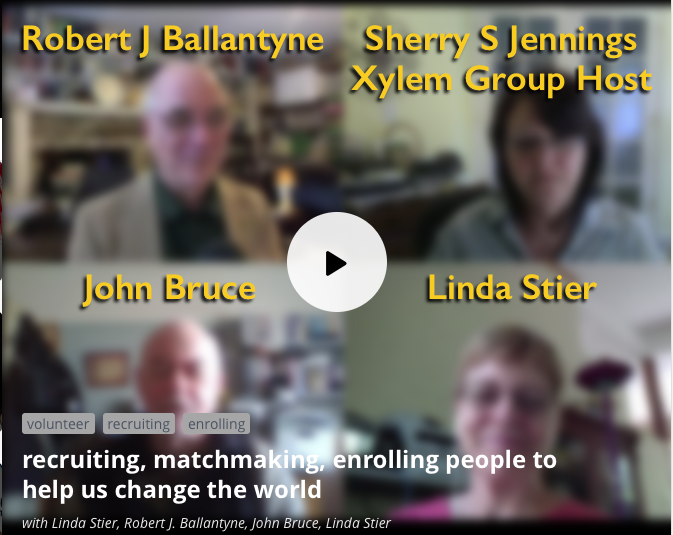 Blab of 2016apr20 on recruiting, matchmaking, enrolling people to help us change the world
